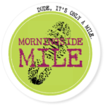 The Very Last Morningside Mile.…Ever
