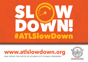 Slow Down Atlanta_Signage_v4